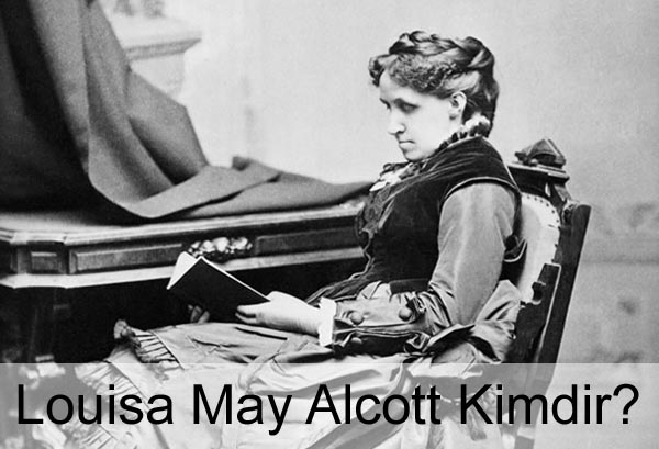 Louisa May Alcott Kimdir?