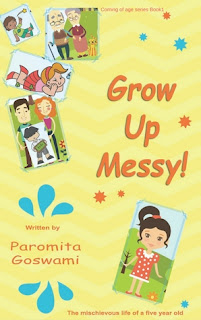 Grow Up Messy! by Paromita Goswami
