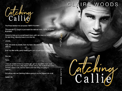 Catching Callie, Claire Woods