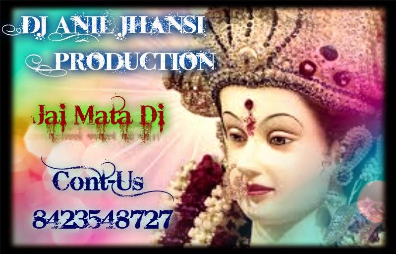 2014   Dj Anil production Jhansi