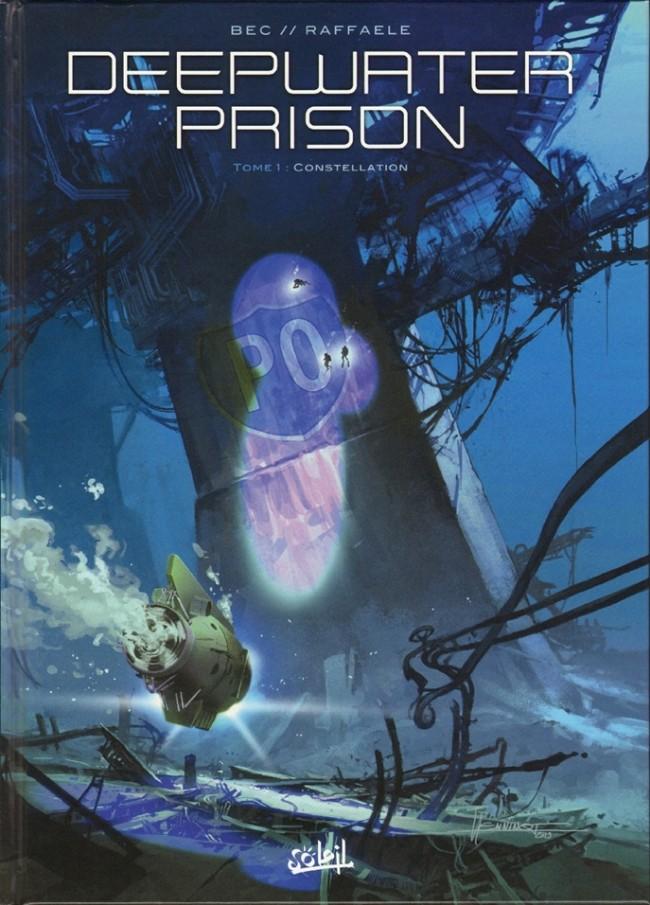 (BD) Plonger au coeur de la prison... sous l'océan ?