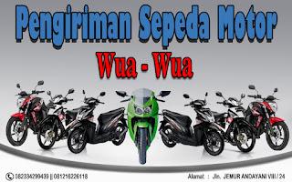 EKSPEDISI PENGIRIMAN MOTOR SURABAYA WUA-WUA
