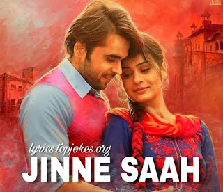 JINNE SAAH SONG: is sung by Ninja, Jyotica Tangri composed by Goldboy while lyrics is penned by Happy Raikoti starring by Ninja, Payal Rajput, Amrit Maan & Yograj Singh.