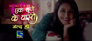 Ek Duje Ke Vaste Sony Tv Upcoming Serial Plot Wiki,Cast,Timing,Promo,Title Song