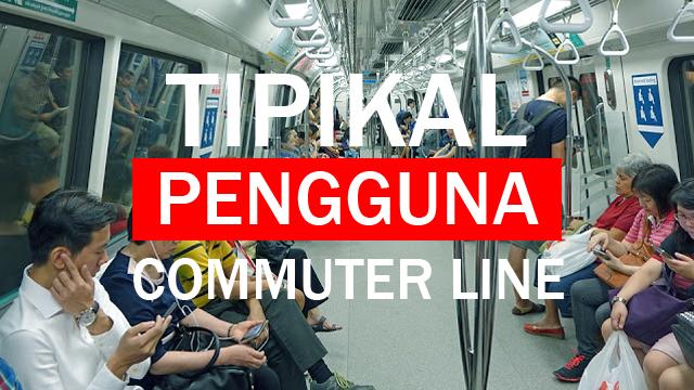 Tipikal Pengguna Commuter Line