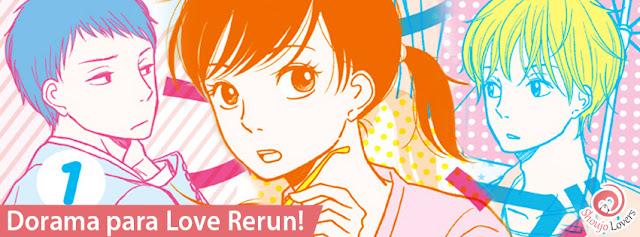 Dorama para Love Rerun!