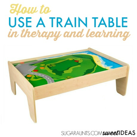 How to use a train table in therapy and at home for development.