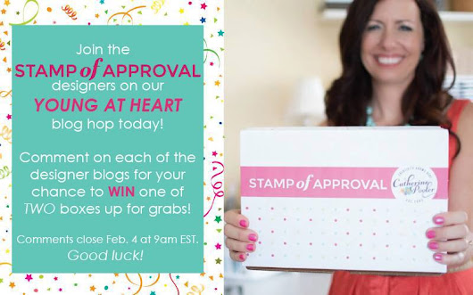 Welcome to the Stamp of Approval Young at Heart Blog Hop!