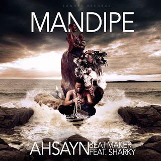 [feature]Ahsayn Beatmaker - Mandipe (Feat. Sharky)