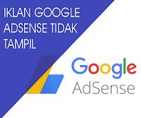 Ikan Google Adsense Tidak Muncul? Ini 5 Penyebabnya