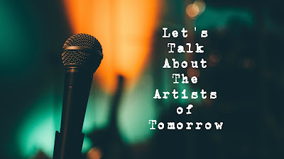 Let's Talk, Let's Talk About, the artists of tomorrow, Types, Estrons, Tiny Hueman, Marika Hackman, We're No Heroes, The Real Cool, Stevie Parker, No Hot Ashes, Cabbage, Joy Room, kmmr, kmmreviews