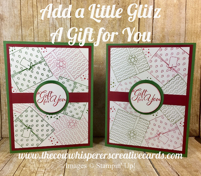 Add a Little Glitz, A Gift For You, Christmas Card, Stampin Up, Presents, Card