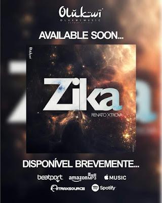 Renato Xtrova - Zika (Original Mix)