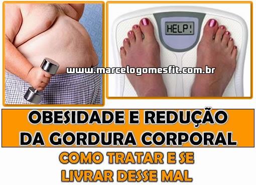 Obesidade e Redução da Gordura Corporal