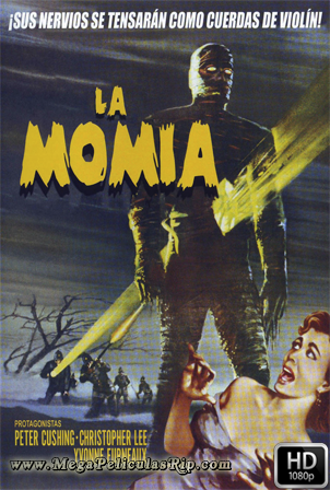La Momia (1959) [1080p] [Latino-Ingles] [MEGA]