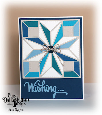 Diana Nguyen, star quilt, birthday, Our Daily Bread Designs