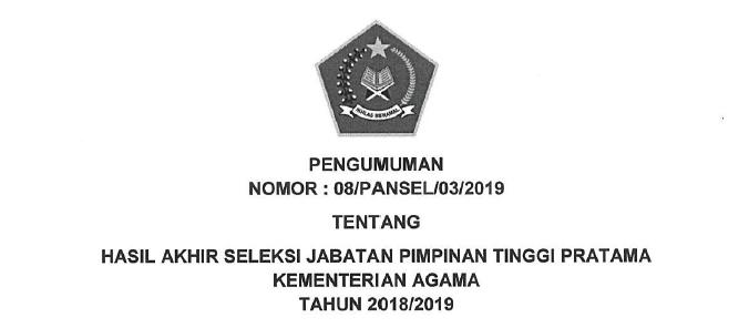 Pengumuman dan Daftar Hasil Akhir Seleksi Jabatan Pimpinan Tinggi  Hasil Akhir Seleksi Jabatan Pimpinan Tinggi Pratama Kemenag Tahun 2018/2019