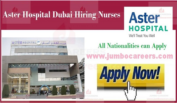 Latest nursing jobs in Aster hospital Dubai, Jobs with salary in UAE,