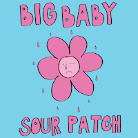 Big Baby - Sour Patch EP