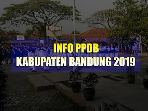 Info PPDB Kabupaten Bandung 2019