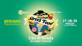Street Food: cibo di strada da tutto il mondo 27-28-29 maggio Bergamo