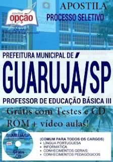 Apostila Prefeitura Guarujá processo seletivo PEB III SEDUC