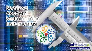 Beasiswa D3 Akademi Metrologi dan Instrumentasi