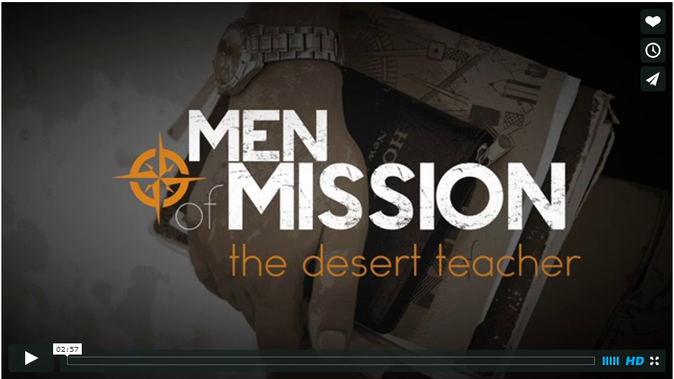 Men of Mission: The Desert Teacher