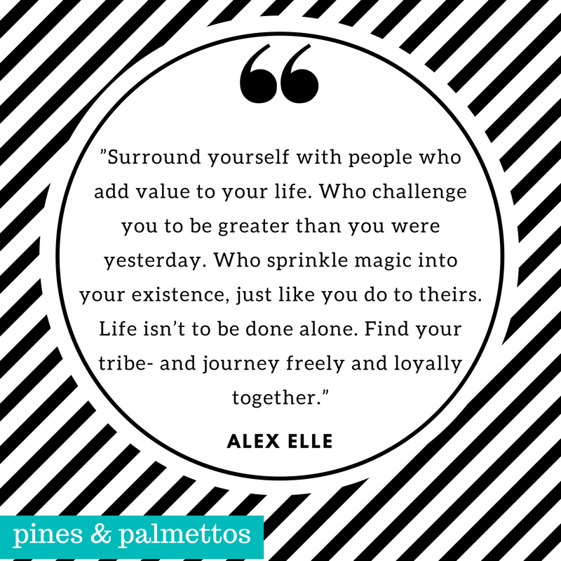 Surround Yourself Quote Of The Month November 2017 Pines And