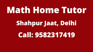 Best Maths Tutors for Home Tuition in Shahpur Jaat, Delhi