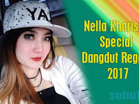 Nella Kharisma Mp3 Special Dangdut Reggae Terbaru Full Album Rar
