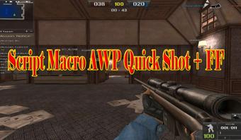 Script Macro AWP Quick Shot + FF