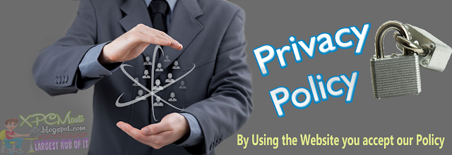 Privacy Policy By XPCMasti.blogspot.com