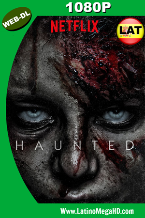 Haunted (Serie de TV) (2018) Temporada 1 Latino WEB-DL 1080P ()