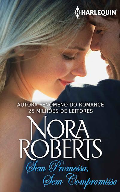 Sem Promessa, Sem Compromisso Nora Roberts