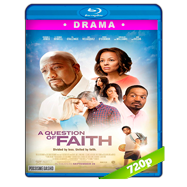 A Question of Faith (2017) BRRip 720p Audio Dual Latino-Ingles