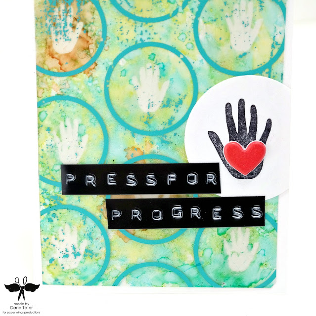 Press for Progress Alcohol Ink Resist Card Closeup by Dana Tatar for Paper Wings Productions