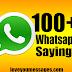 100+ Best Whatsapp Sayings Status Ever Seen!