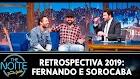 Retrospectiva 2019 - Fernando e Sorocaba no The Noite (08/01/20)