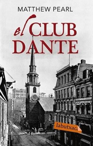 El club Dante – Matthew Pearl