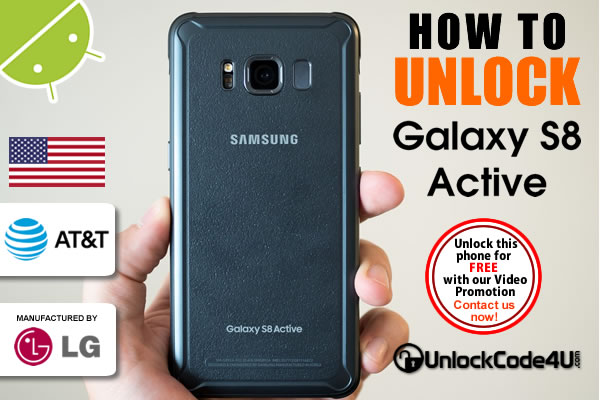 Factory Unlock Code Samsung Galaxy S8 Active from At&T