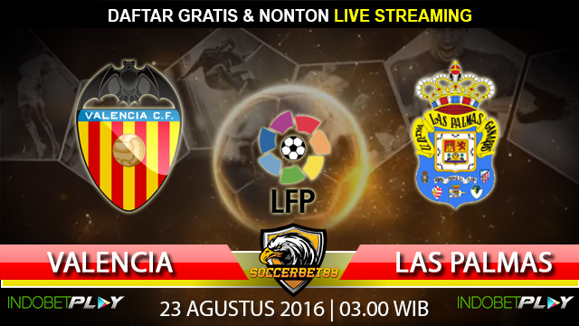 Prediksi Valencia vs Las Palmas 23 Agustus 2016 (Liga Spanyol)