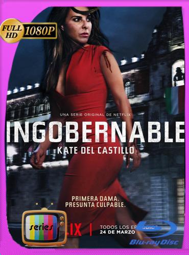 Ingobernable Temporada 1HD [1080p] Latino [GoogleDrive] TeslavoHD
