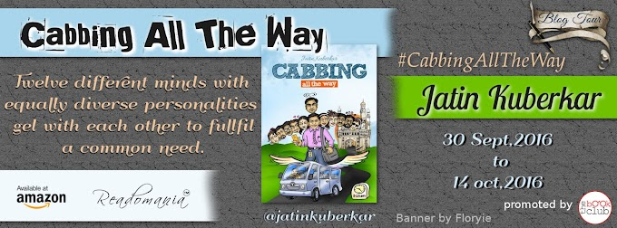 Blog Tour: CABBING ALL THE WAY by Jatin Kuberkar