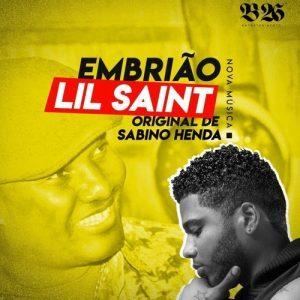 Lil Saint Feat. Sabino Henda - Embrião (Kizomba) [Download