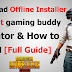 How to install tencent gaming buddy offline installer on pc । Dwonload offline installer  tencent gaming buddy