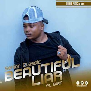 Download Mp3 | Senior Classic ft Bear - Beautiful Liar