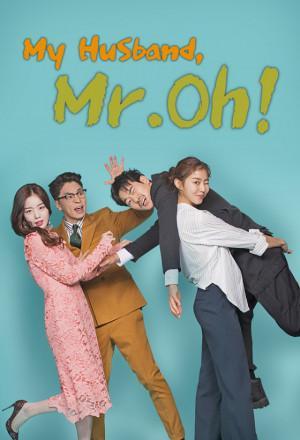 Phim Oh Jak Doo Chồng Tôi-My Husband Oh Jak Doo