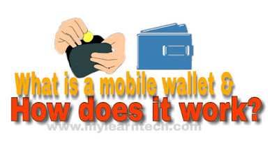 What is a mobile wallet and how does it work?