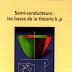 Livre: Semi Conducteurs les Bases de la Theorie K.P / Guy Fishman